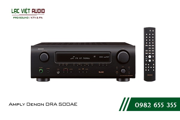 Giới thiệu về sản phẩm Amply Denon DRA 500AE