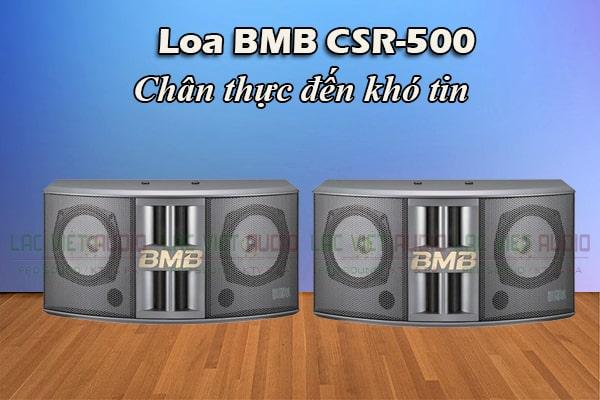 Loa BMB CSR-500 âm thanh chân thưc