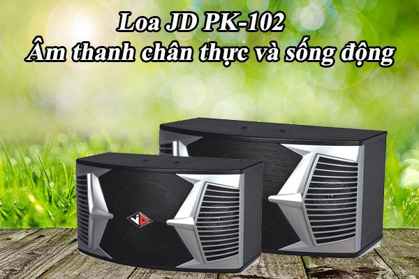 Loa JD PK-102 âm thanh chân thực