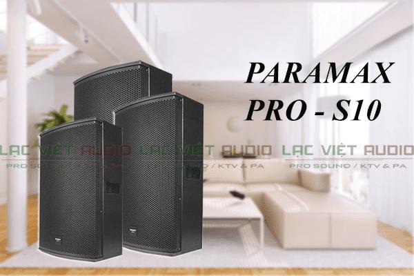 Loa Paramax Pro S10