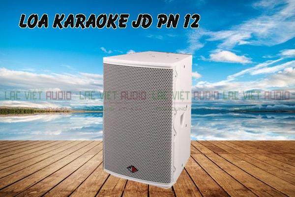 Loa karaoke JD PN 12 âm thanh mạnh mẽ