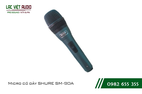 Micro có dây SHURE SM 90A