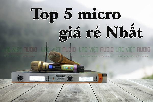 Top 5 micro không dây giá rẻ uy tín chất lượng nhất