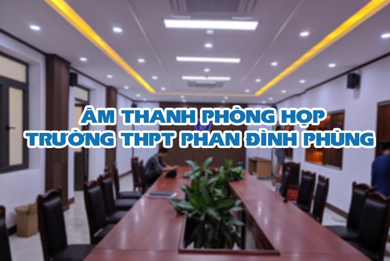 Âm thanh THPT Phan Đình Phùng