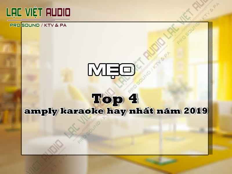 Top 4 amply karaoke hay nhất năm 2019