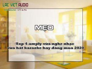 Top 4 amply vừa nghe nhạc vừa hát karaoke hay đáng mua 2020