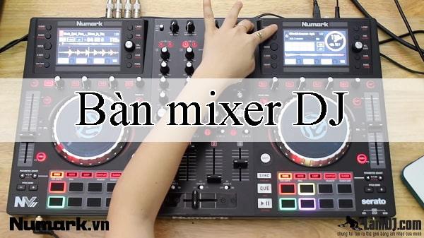 Bàn mixer DJ chất lượng cao, Lạc Việt audio phân phối giá tốt nhất