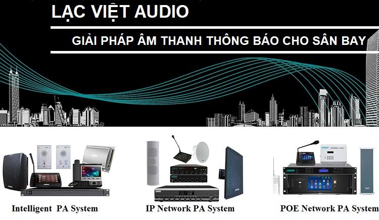 công ty Lạc Việt Audio mang đến giải pháp âm thanh thông báo cho sân bay