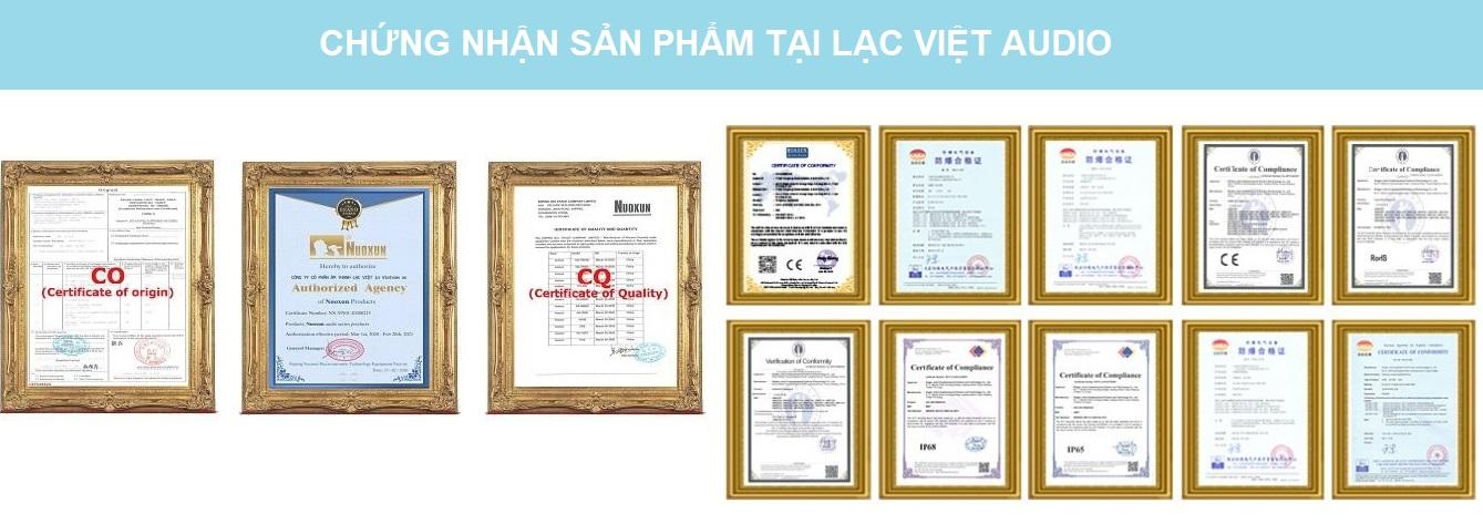 Chứng nhận chất lượng sản phẩm tại Lạc Việt Audio