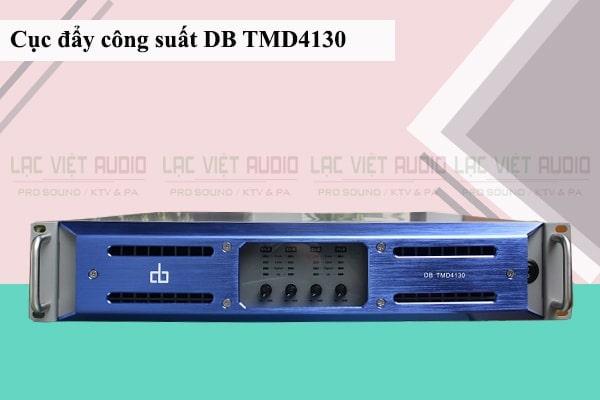 Cục đẩy 4 kênh công suất lớn tốt thứ 3 và khỏe nhất: DB TMD 4130