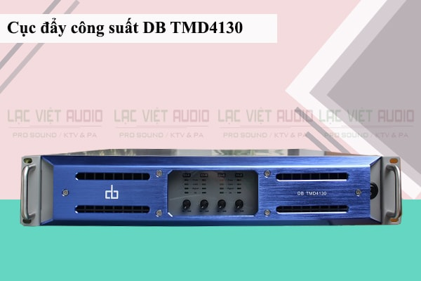 Cục đẩy công suất DB TMD 4130 chính hãng
