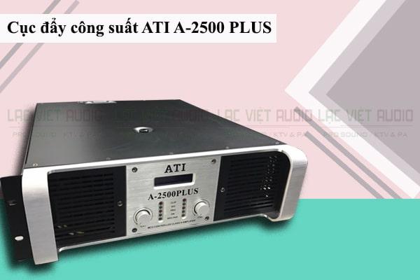 Cục đẩy công suất ATI A- 2500 Plus Lạc Việt Audio