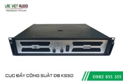 Cục đẩy công suất DB K 650
