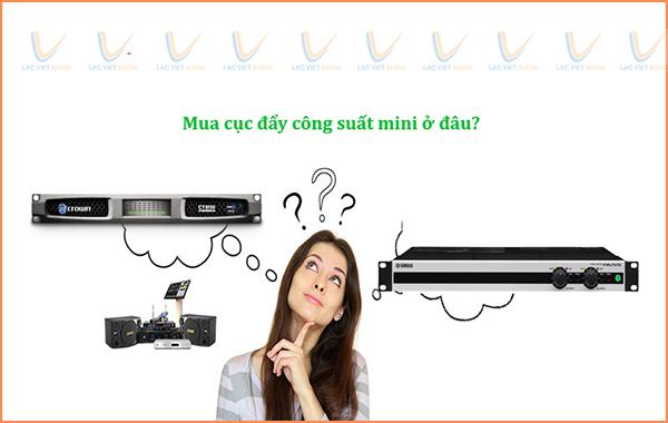 Mua cục đẩy công suất nhỏ 12V giá rẻ chất lượng tại Lạc Việt Audio