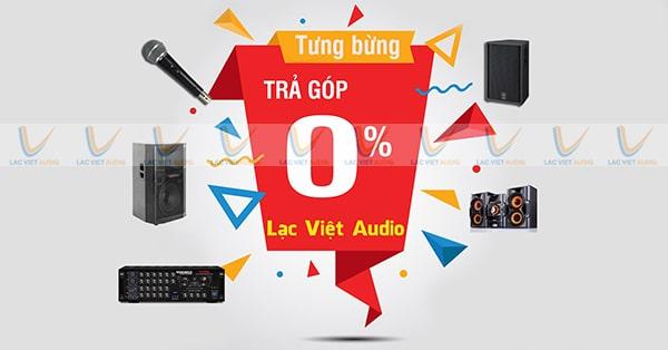 Lạc Việt Audio bán cục đẩy trả góp lãi suất thấp