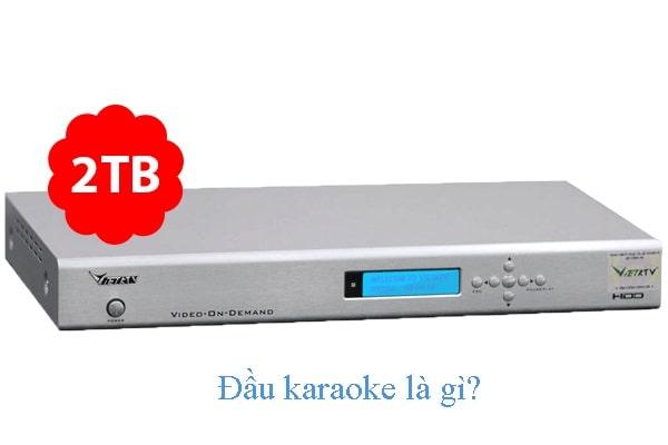Đầu karaoke là gì?