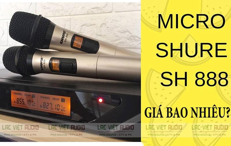Mua micro Shure SH888 hàng chất lượng giá thành rẻ tại Lạc Việt Audio