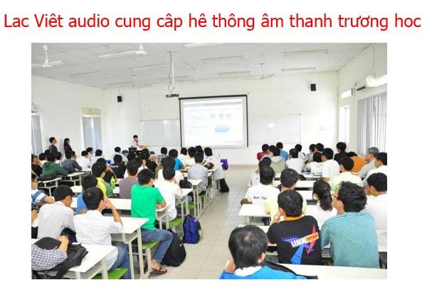 Lạc Việt audio cung cấp hệ thống-giải pháp âm thanh trường học
