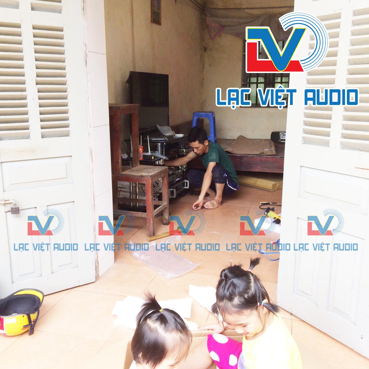 Sự chuyên nghiệp của kỹ thuật viên Lạc Việt Audio