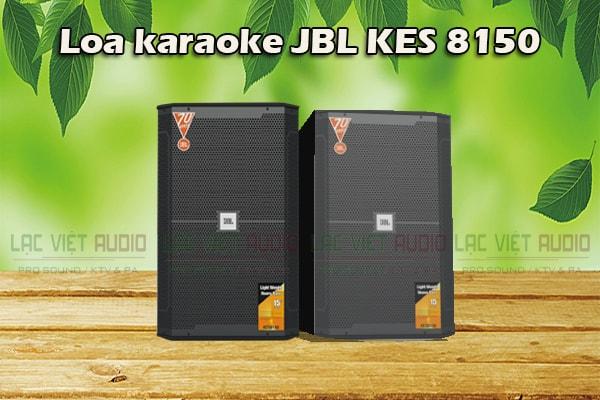 Loa karaoke JBL KES 8150 công suất mạnh mẽ