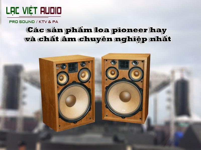 Loa pioneer cs 99a trung quốc