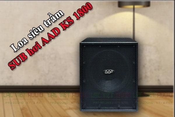 Loa sub hơi AAD KS 1800 có thiết kế vô tinh tế và sang trọng
