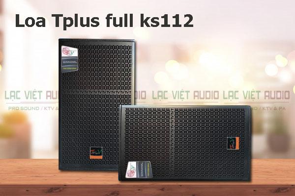 Loa TplusV full KS 112 thiết kế đẹp