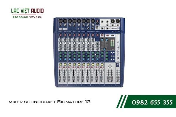 Mixer Soundcraft Signature 12 chuyên dùng cho karaooke, sân khấu vừa và nhỏ