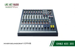 Giới thiệu sản phẩm mixer Soundcraft EPM 8