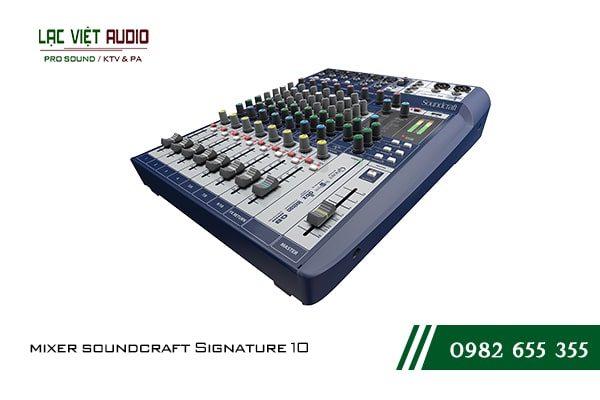 Giới thiệu về sản phẩm Mixer soundcraft Signature 10