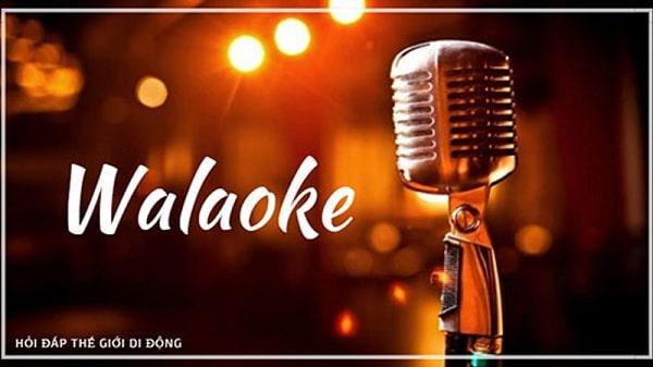 Phần mềm hát karaoke trên máy tính chuyên nghiệp Walaoke