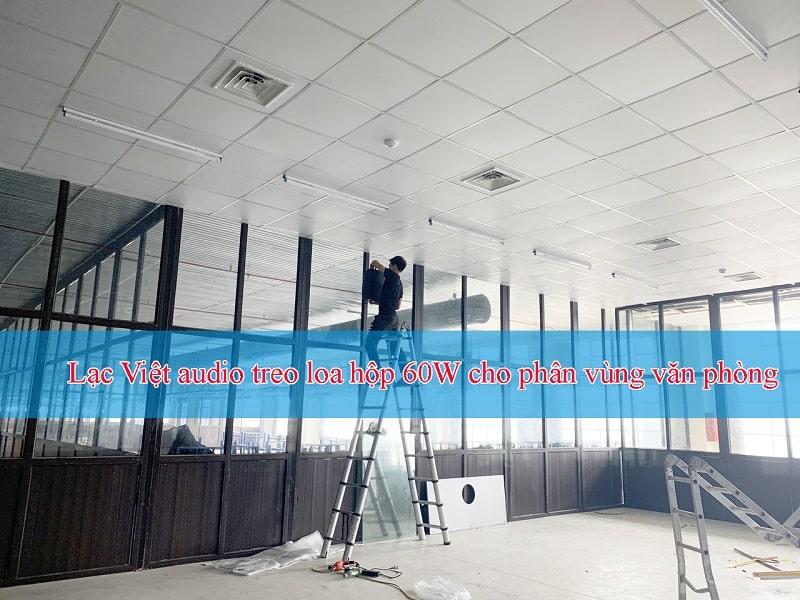 Quá trình treo loa hộp 60W cho âm thanh Cty TCE DENIM ở Thanh Hóa