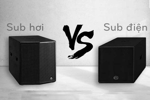 Sub hơi va sub điện cái nào hay hơn