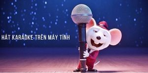 20+ phần mềm hát karaoke trên máy tính online, offline hay nhất