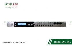 Giới thiệu về sản phẩm Vang tích hợp mixer King KX 100